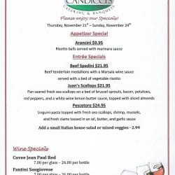 Candiccis Weekend Specials for November 21 thru 24